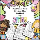 First Grade Math Common Core Cut-and-Glue Workbook:  Spring Theme