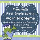 First Grade Math {Frog} Spring Word Problems Common Core 1