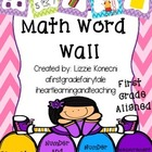 First Grade Math Word Wall/ Common Core Vocabulary Aligned