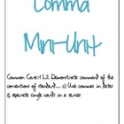 First Grade Punctuation: Comma Mini Unit- COMMON CORE