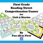 First Grade Reading Street Comprehension Games for Unit 5
