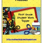 First Grade Student Work Topper