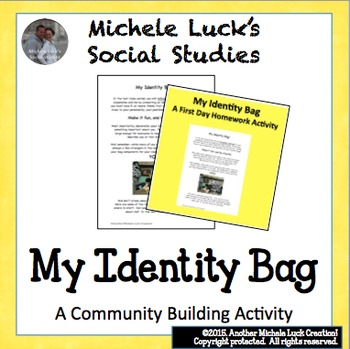 First Homework Assignment Identity Bag for Community Building