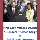 First Lady Michelle Obama: Biographical Play(A To Tell the