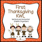 First Thanksgiving Unit KWL Chart - Graphic Organizers