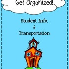 First Week of School Forms: Transportation & Student Information