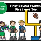 First and Ten with First Sound Fluency