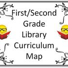 First/Second Grade Library Curriculum Maps - Getting Start