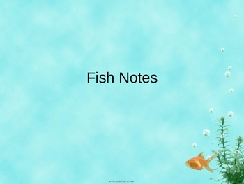 Fish Notes power point presentation