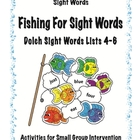 Fishing For Sight Words- Dolch Sight Word Lists 4-6