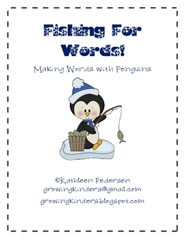 Fishing For Words! Making Words with Penguins