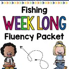 Fishing Weeklong Fluency Packet - Week 4 of March Packet
