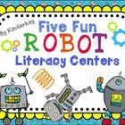 Five Fun Robot Literacy Centers