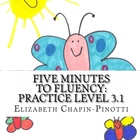 Five Minutes to Fluency Level 3.1  Fluency and Comprehensi