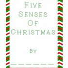 Five Senses of Christmas Writing Activity