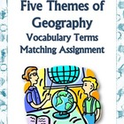 Five Themes, Geography - Vocabulary Match Assignment &amp; 3 Puzzles