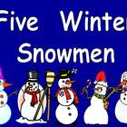 Five Winter Snowmen-  Kindergarten Shared Reading PowerPoint