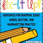 Fix It Up! Sentences for Grammar, Sight Words &amp; Handwriting