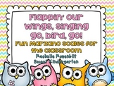 Flappin' Our Wings, Singing Go, Bird, Go! {Fun classroom M