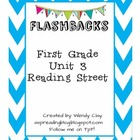 Flashbacks First Grade Unit 3 Reading Street