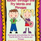 Flashcards and Activities for the Fourth 100 Fry Words and