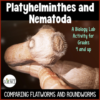 Flatworms and Roundworms (Platyhelminthes, Nematoda) SLIDE LAB