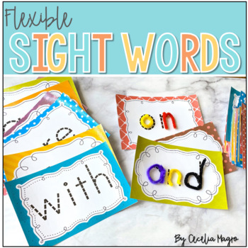 Flexible, Bendable Sight Words-Perfect for ANY Literacy Block