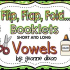Flip, Flap, Fold...Booklets Short and Long Vowels