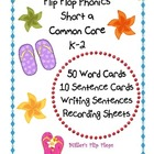 Flip Flop Phonics - Short a  Common Core ELA K-2
