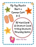Flip Flop Phonics - Short o  Common Core ELA K-2