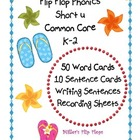 Flip Flop Phonics - Short u  Common Core ELA K-2