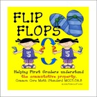 Flip Flops Common Core Math First Grade