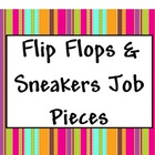 Flip Flops &amp; Sneakers Job Pieces