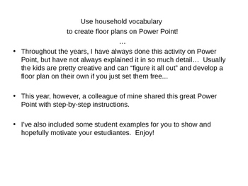 Floor Plans on Power Point (house vocab. unit)