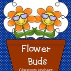 Flower Buds- kindness slips!