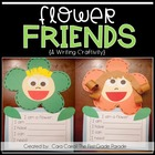 Flower Friends!  {A Writing Craftivity}