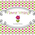 Flower Writing Unit (papers, graphic organizers, craftivit