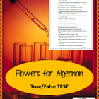 Flowers for Algernon True False Test