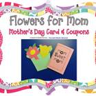 &quot;Flowers for Mom&quot; Mother&#039;s Day Card, Coupons, and Craft