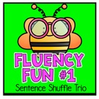 Fluency Center:  Sentence Shuffle - 1st grade reading level