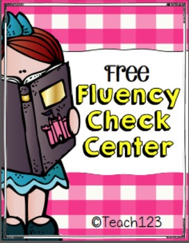 Fluency Check Center - aligned with Common Core Standards