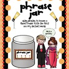 Fluency Workstation and Centers Phrase Jar Using the First