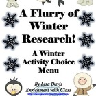 Flurry of Winter Research! Gifted/Enrichment Menu: Iditaro