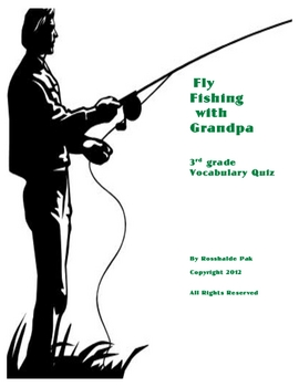 Fly Fishing with Grandpa Vocabulary Quiz