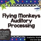 Flying Monkeys Auditory Processing