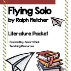 &quot;Flying Solo&quot;, by Ralph Fletcher, Complete Lit Unit, 58 To