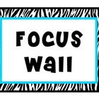 Focus Wall: Blue and Zebra Themed