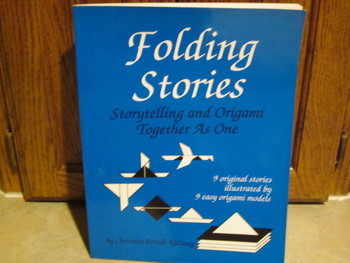 Folding Stories (Storytelling and Origami Together as One)