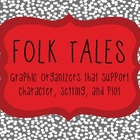 Folk Tales: Character, Plot, and Setting