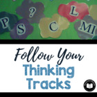 """Follow Your Thinking Tracks"" - Active Reading Strategy Pack"